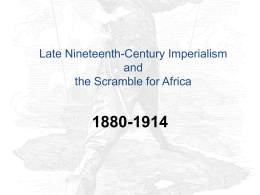 PowerPoint Presentation - New Imperialism, 1880-1914
