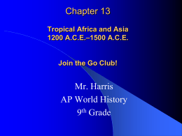 Chapter 1 The First Humans Prehistory – 3500 B.C.
