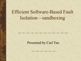 Efficient Software-Based Fault Isolation