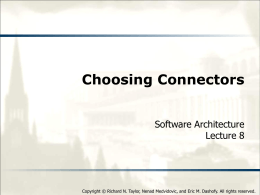 Choosing Connectors - Software Architecture: Foundations