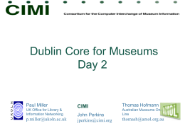 Using Dublin Core in Museums