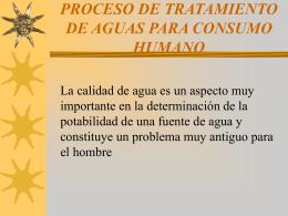 PROCESO DE TRATAMIENTO DE AGUAS PARA CONSUMO …