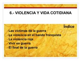 6.- VIOLENCIA Y VIDA COTIDIANA