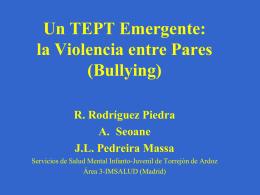 Un TEPT Emergente: la Violencia entre Pares (Bullying)