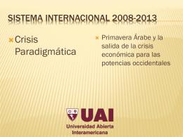 Sistema Internacional 2008-2013