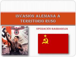 INVASION ALEMANA A TERRITORIO RUSO