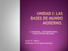 unidad i: Las bases de Mundo Moderno.