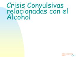 Crisis Convulsivas relacionadas con el Alcohol