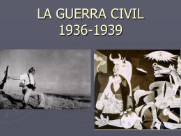 LA GUERRA CIVIL 1936-1939