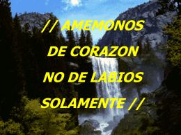 AMEMONOS DE CORAZON