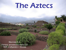 The Aztecs - PPt4WEB.ru