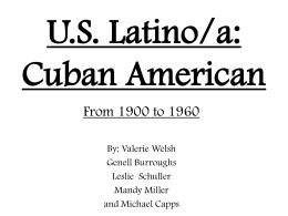 U.S. Latino/a: Cuban American