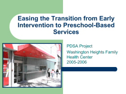 Easing the Transition from Early Intervention to Preschool