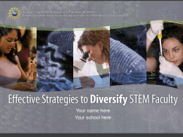 Effective Strategies to Diversify STEM Faculty