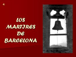 LOS MARTIRES DE BARCELONA