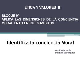 Identifica la conciencia Moral