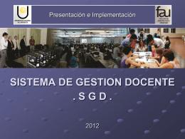 PRESENTACION SISTEMA DE GESTION DOCENTE SGD