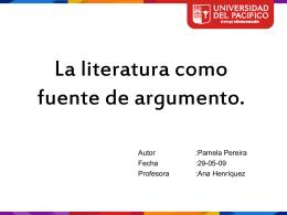 La literatura como fuente de argumento.