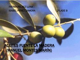 Aceites fuente la madera (manuel montes marin)