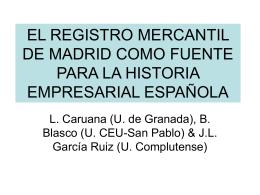 EL REGISTRO MERCANTIL DE MADRID COMO FUENTE …