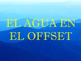 EL AGUA EN EL OFFSET