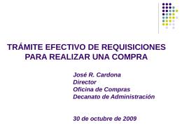 TRAMITE EFECTIVO DE REQUISICIONES PARA REALIZAR …