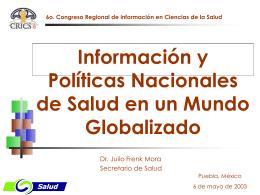 Informacion y politicas nacionales de salud en un mundo