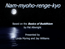 Nam-myoho-renge-kyo - Main Page for South Bay …