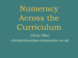 PowerPoint Presentation - Numeracy Across the Curriculum