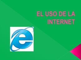 EL USO DE LA INTERNET