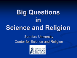 Relationships between Science and Religion