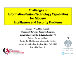 Challenges in Information Fusion Technology Capabilities