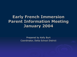 PowerPoint Presentation - Early Immersion PowerPoint