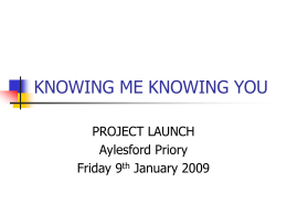 KNOWING ME KNOWING YOU - South East Grid for Learning