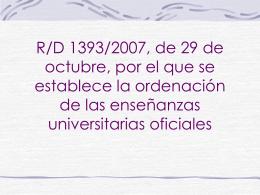 R/D 1393/2007, de 29 de octubre, por el que se establece