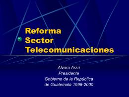 Reforma Sector Telecomunicaciones