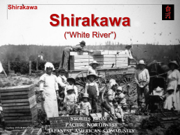 "Shirakawa (""White River Valley"""
