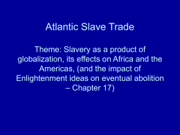 Atlantic Slave Trade - Mr. Farshtey's Classroom