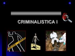 CRIMINALISTICA I - Justicia Forense