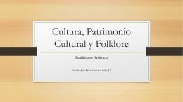 Cultura, Patrimonio Cultural y Folklore
