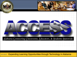 Alabama Connecting Classrooms, Educators, & Students …