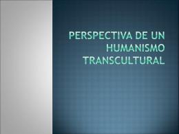 La necesidad de un nuevo Humanismo