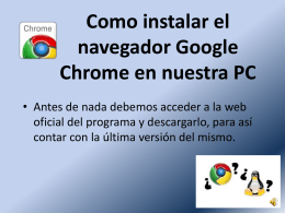 Como instalar el navegador Google Chrome en nuestra PC