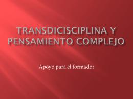 Transdicisciplina y pensamiento complejo
