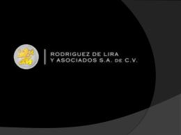 Diapositiva 1 - Rodriguez de Lira y Asociados S.A. de C.V.