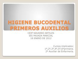 HIGIENE BUCODENTAL PRIMEROS AUXILIOS