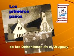Los primeros pasos de los Dehonianos en el Uruguay