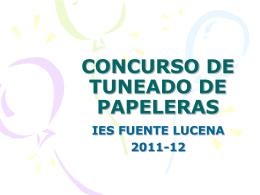 CONCURSO DE TUNEADO DE PAPELERAS