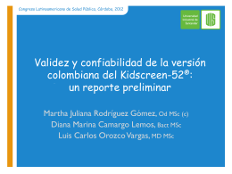 Validity an reliability of the colombian version of