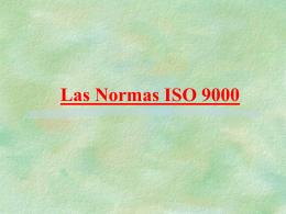 Las Normas ISO 9000 - Bienvenido